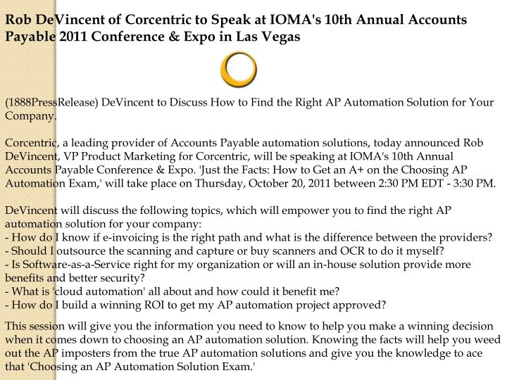 Rob DeVincent of Corcentric to Speak at IOMA's 10th Annual Accounts Payable 2011 Conference & Expo i...