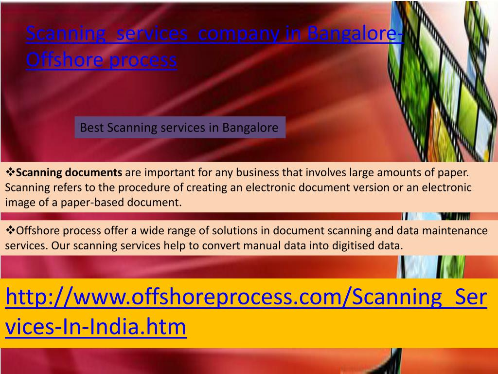 Scanning  services  company in Bangalore- Offshore process