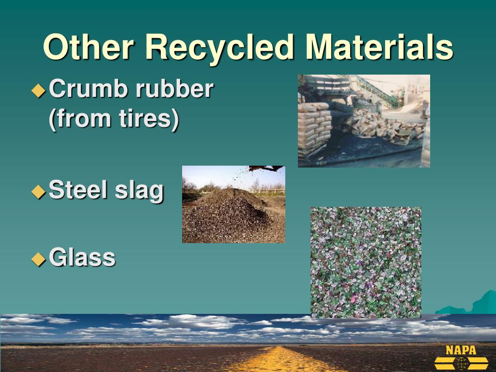 Other Recycled Materials