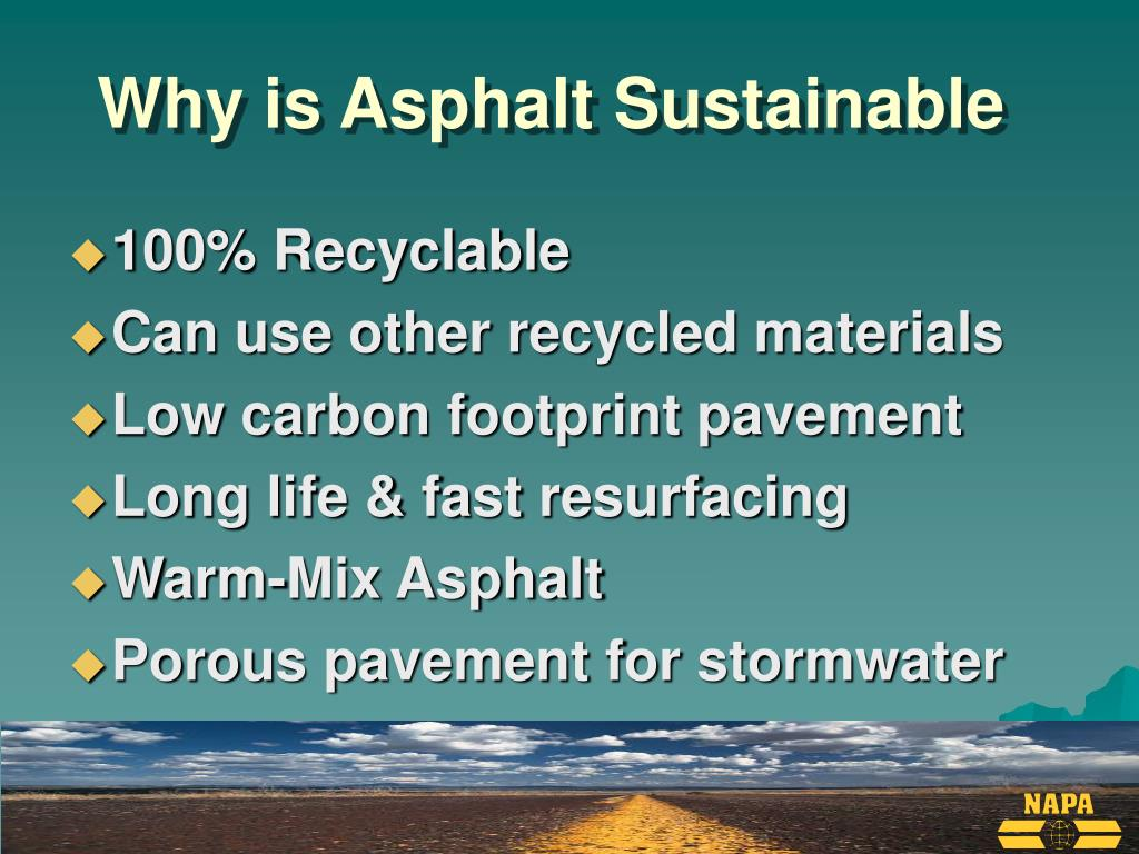 Why is Asphalt Sustainable