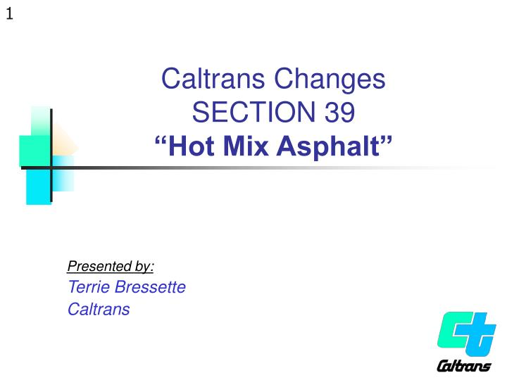 Caltrans changes section 39 hot mix asphalt l.jpg