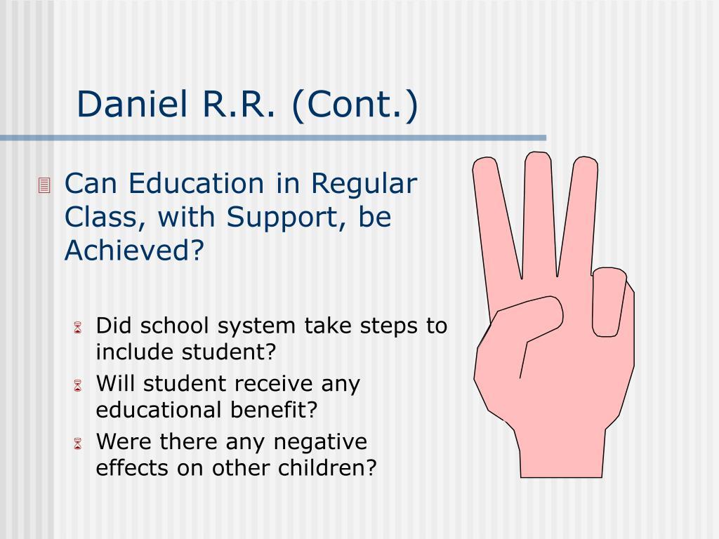 Daniel R.R. (Cont.)