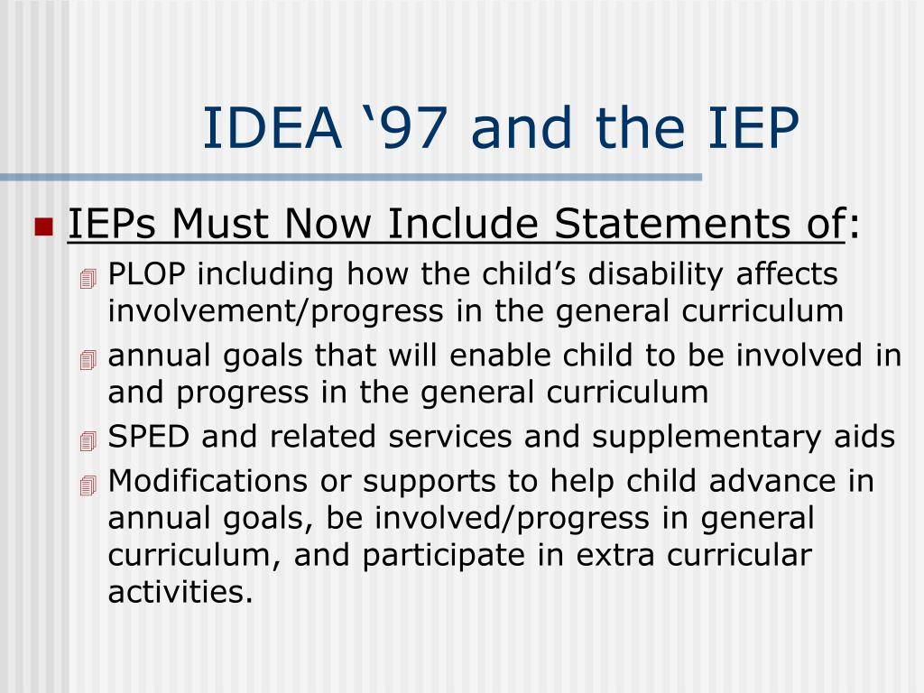 IDEA '97 and the IEP