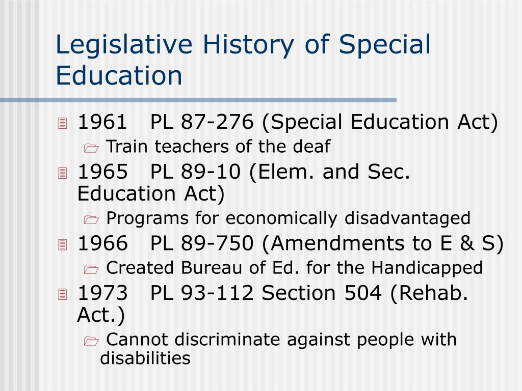 Legislative History of Special Education
