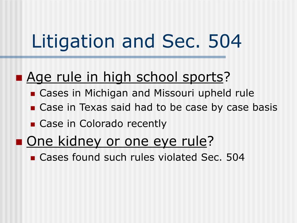 Litigation and Sec. 504