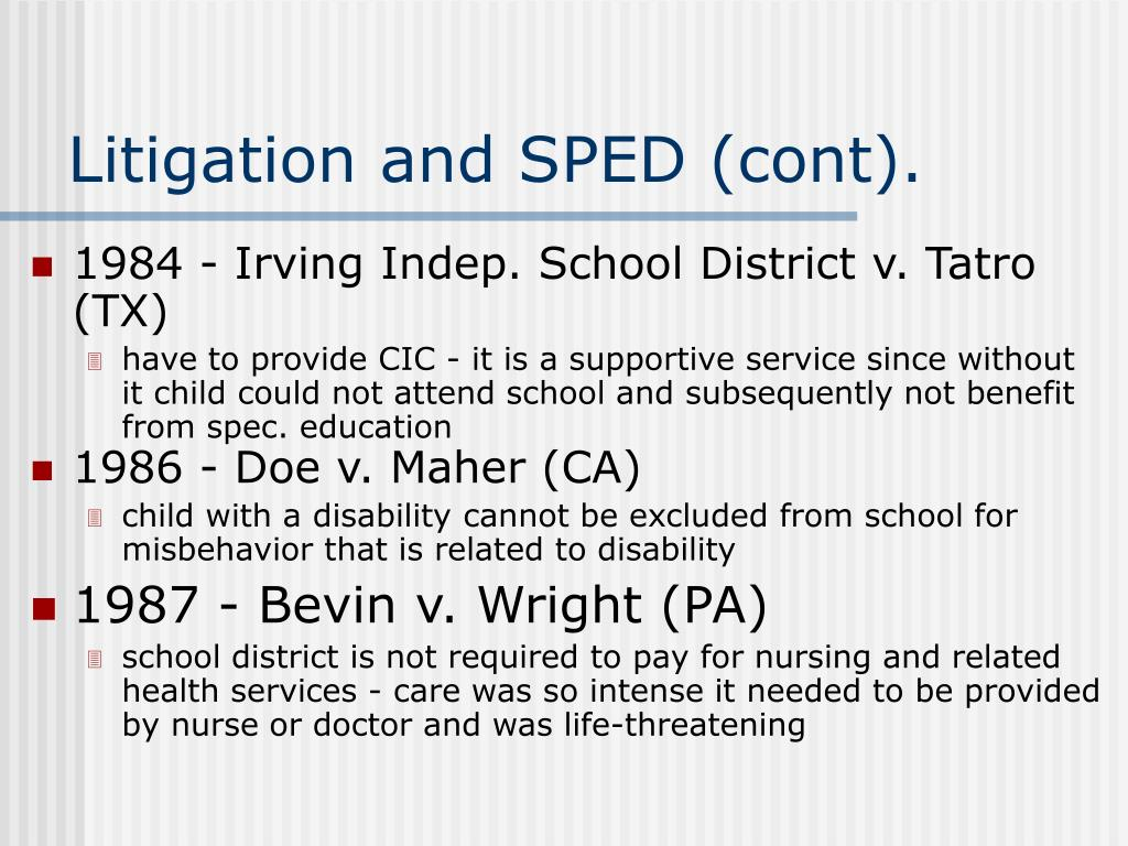 Litigation and SPED (cont).