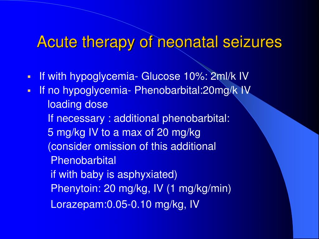 Acute therapy of neonatal seizures