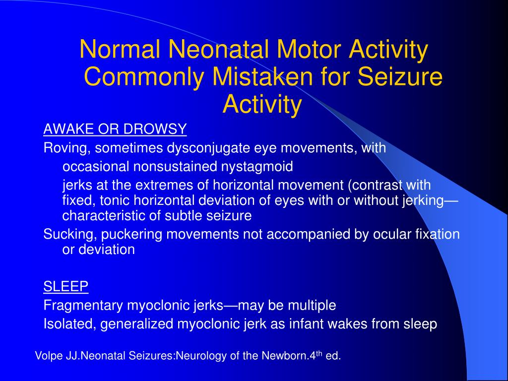 Normal Neonatal Motor Activity Commonly Mistaken for Seizure Activity