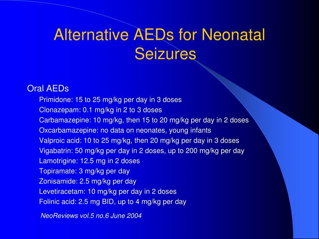 Alternative AEDs for Neonatal Seizures