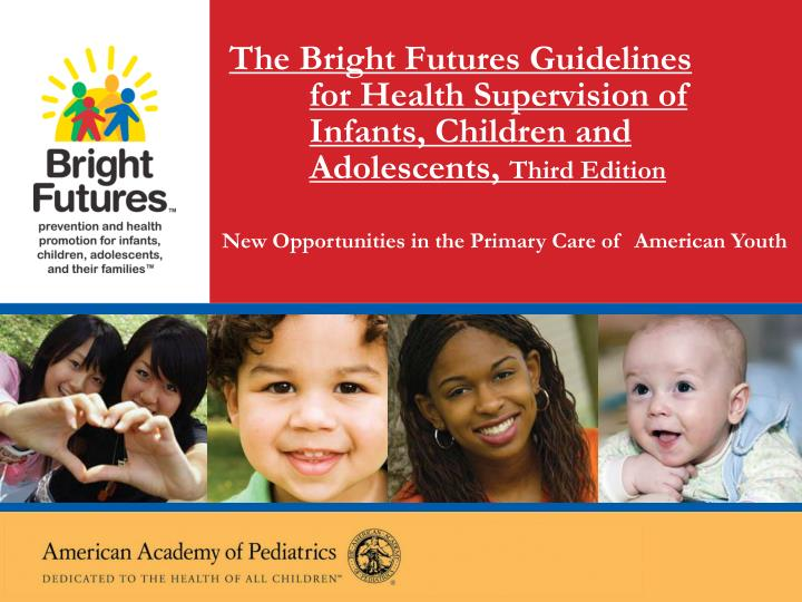 The Bright Futures Guidelines