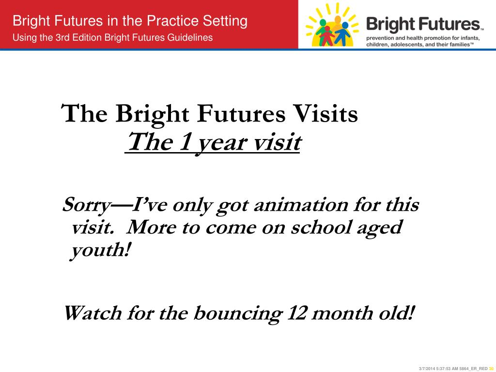 The Bright Futures Visits