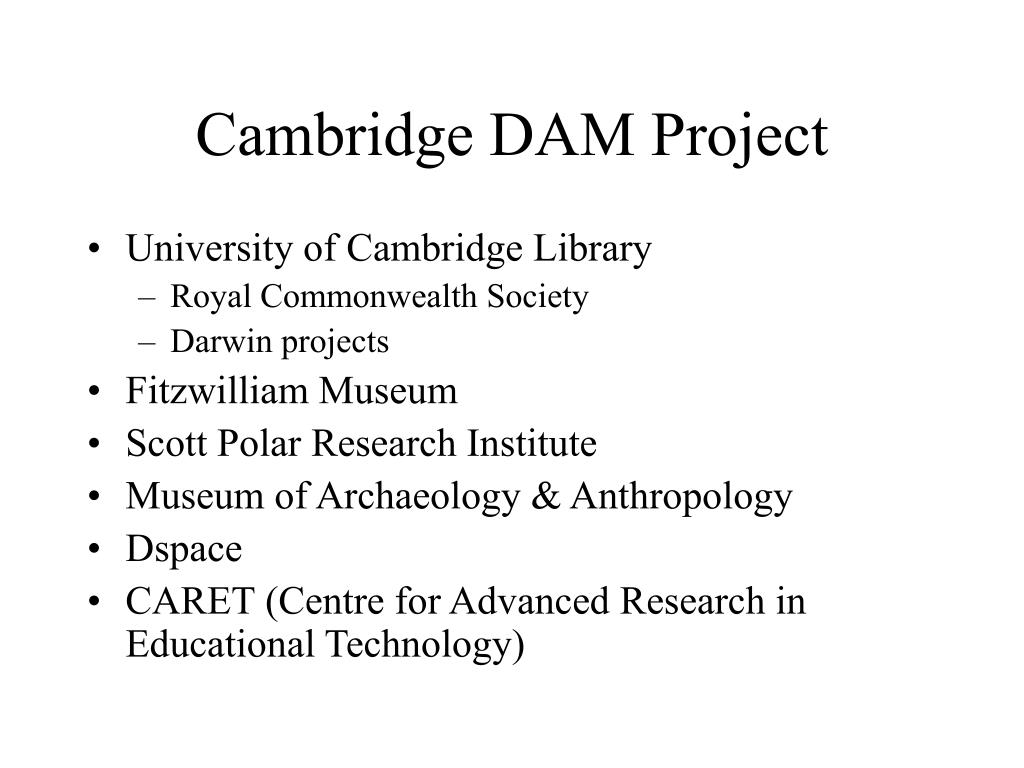 Cambridge DAM Project