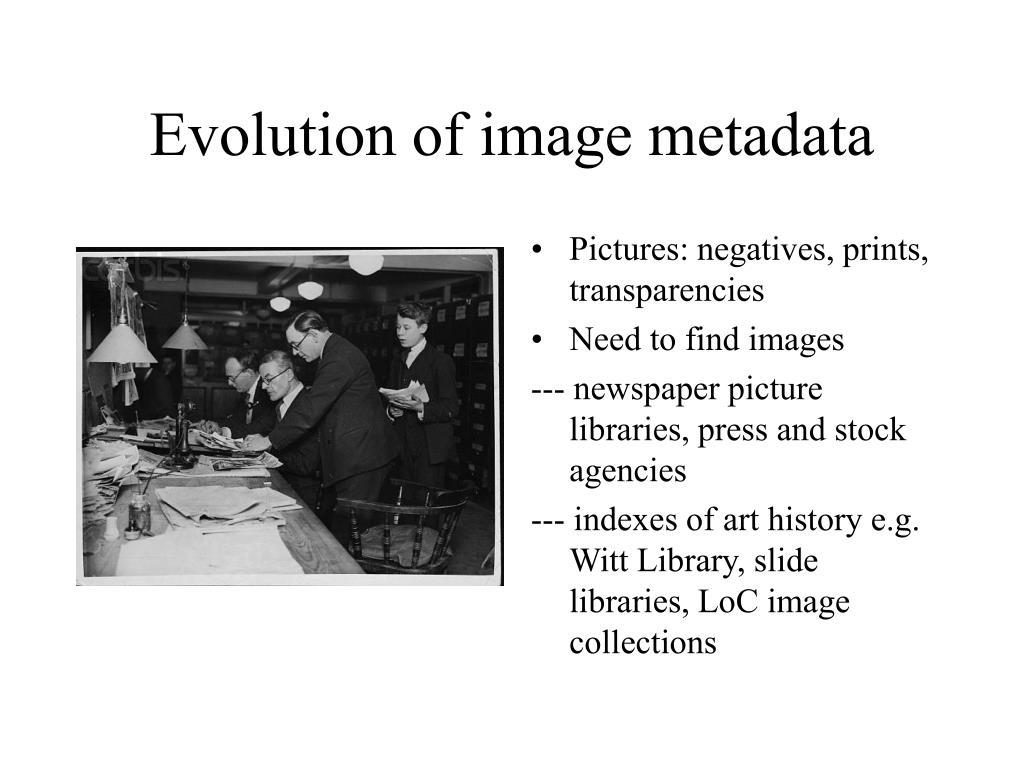 Evolution of image metadata