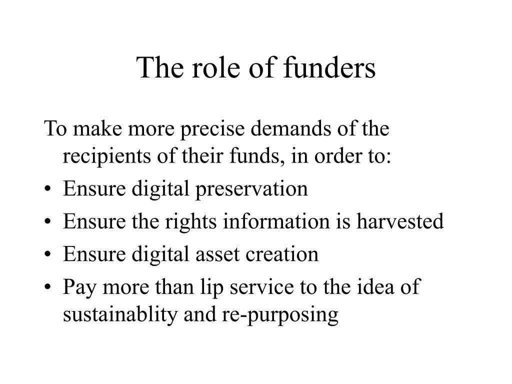 The role of funders
