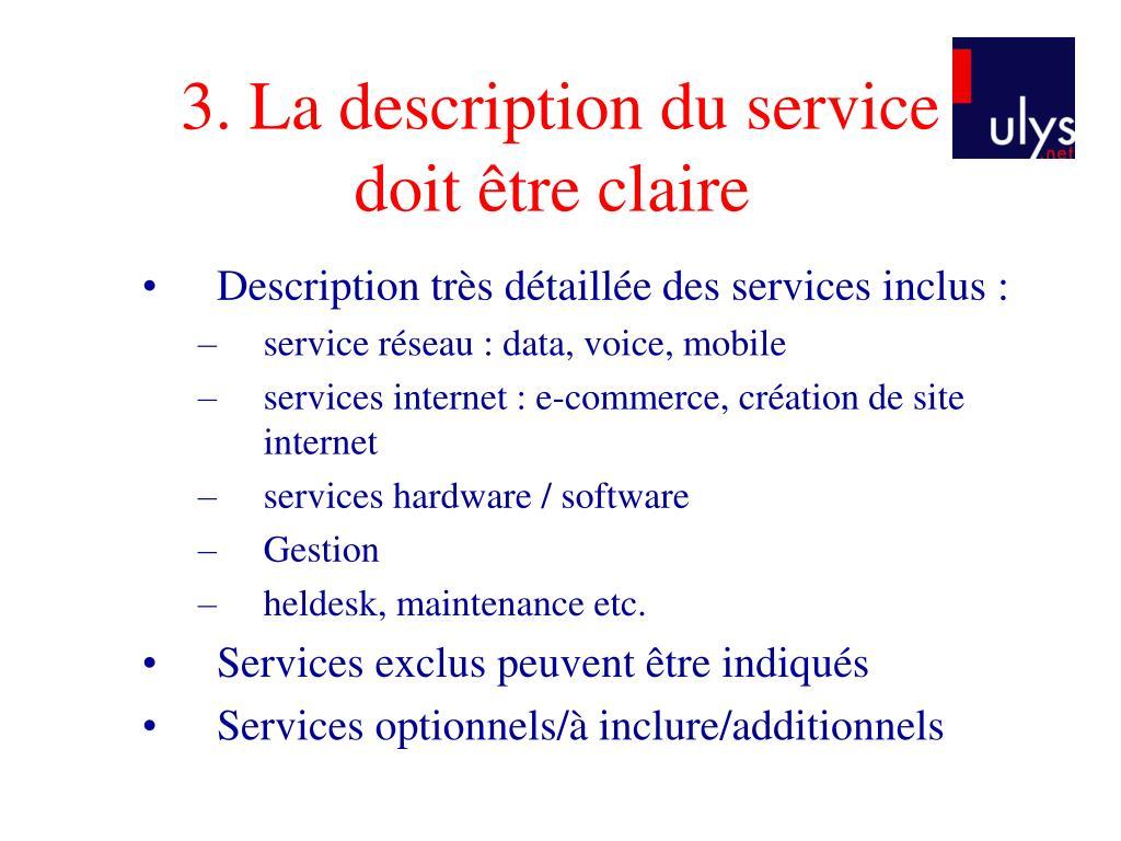 3. La description du service