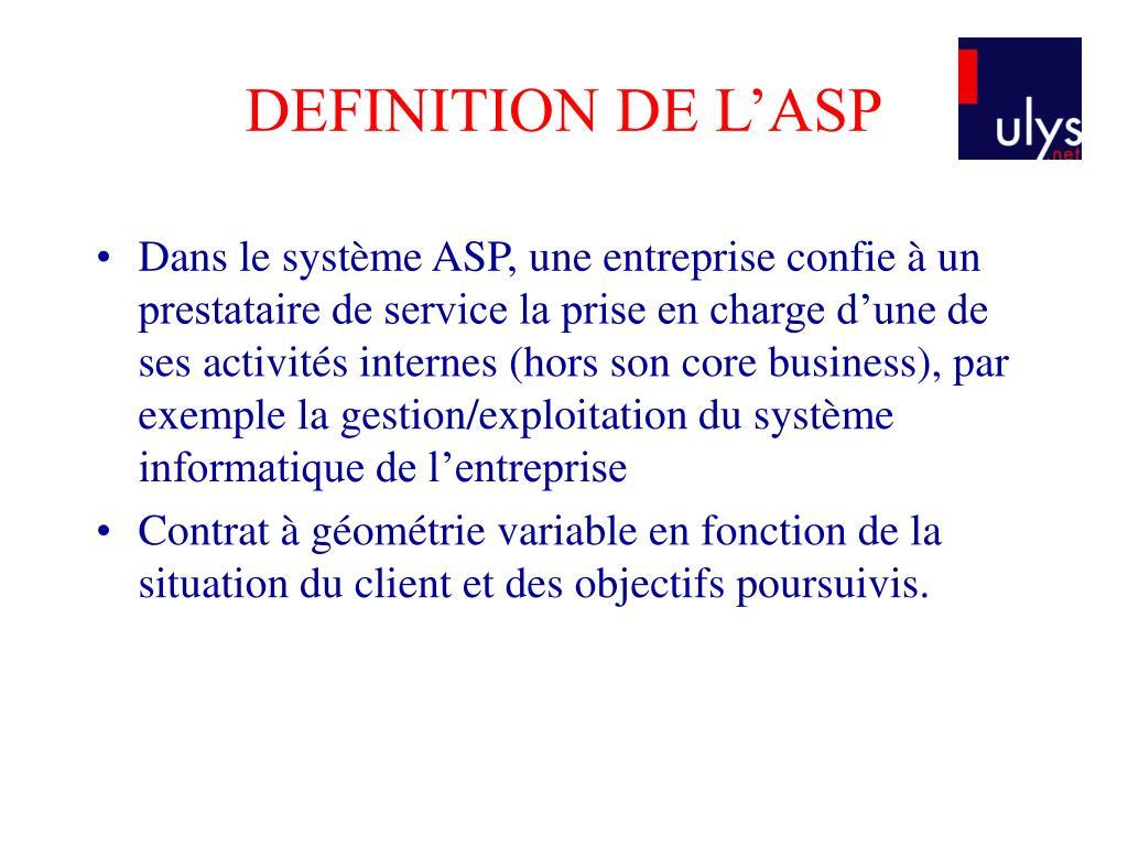 DEFINITION DE L'ASP