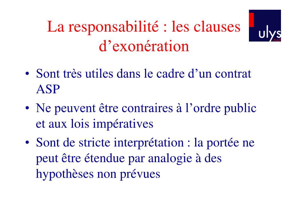 La responsabilité : les clauses d'exonération