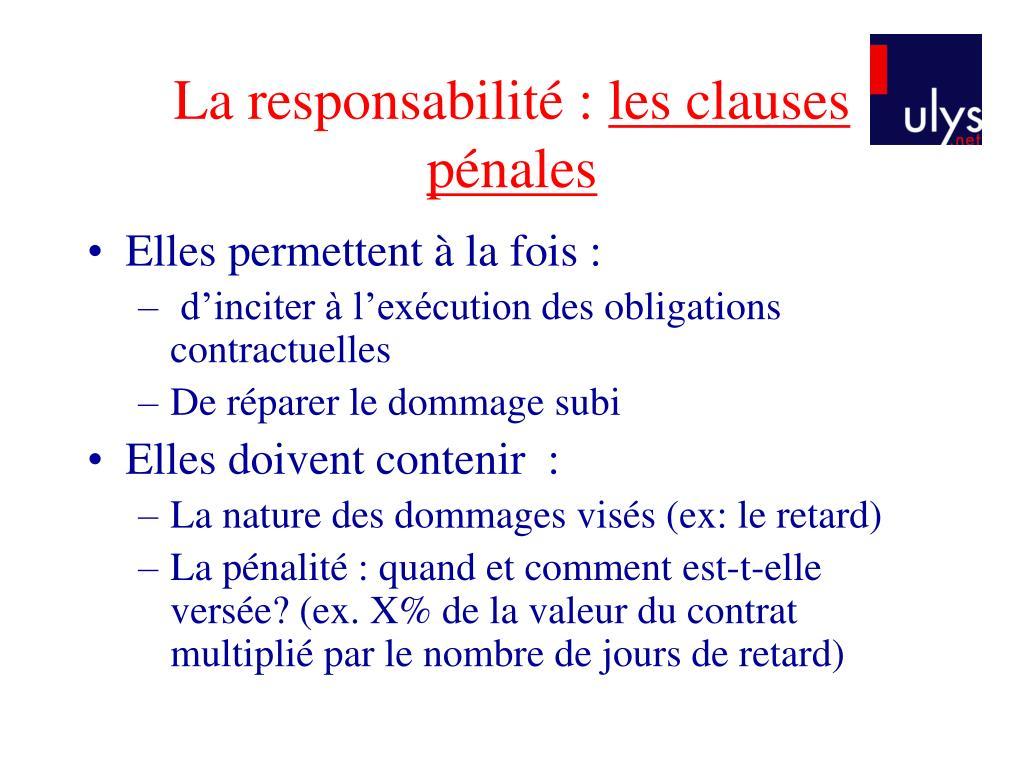 La responsabilité :