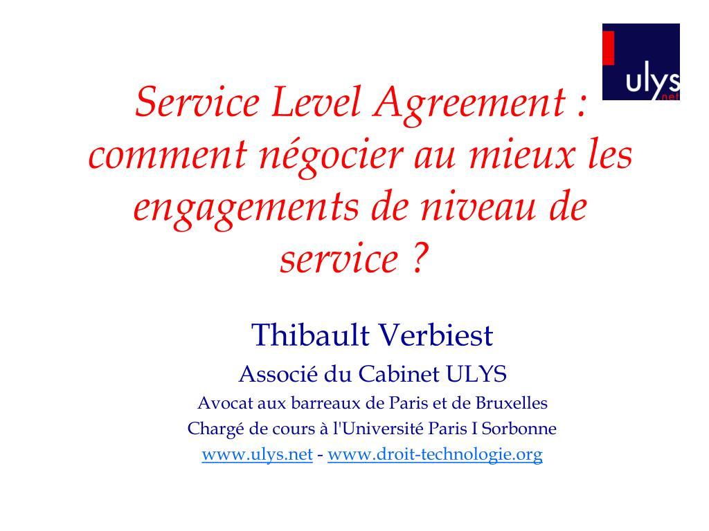 service level agreement comment n gocier au mieux les engagements de niveau de service