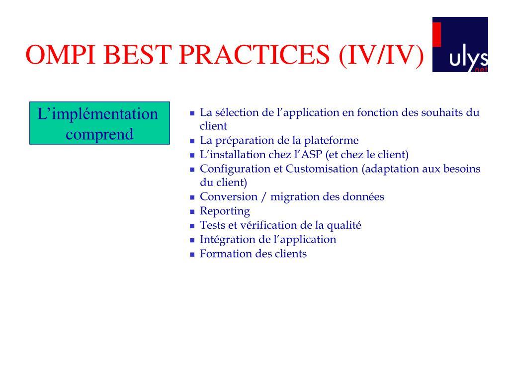 OMPI BEST PRACTICES (IV/IV)