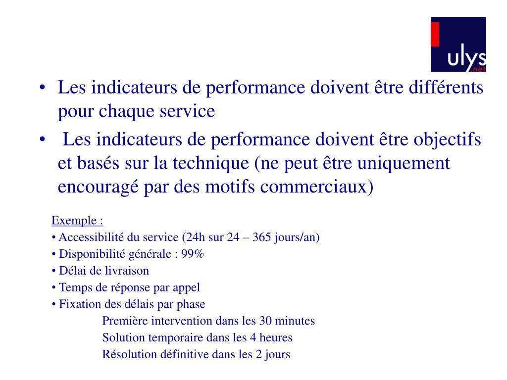 Les indicateurs de performance doivent être différents pour chaque service