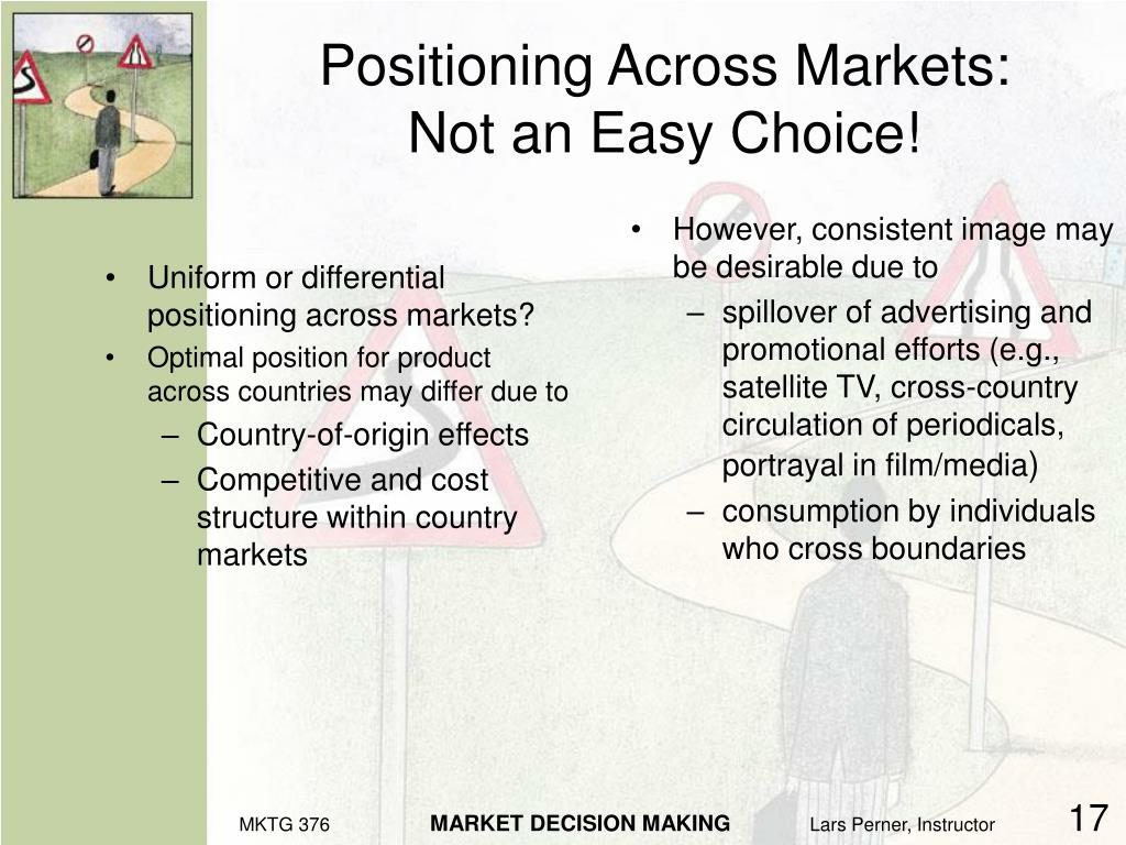 Uniform or differential positioning across markets?