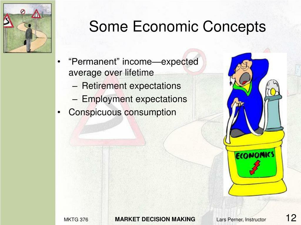 Some Economic Concepts