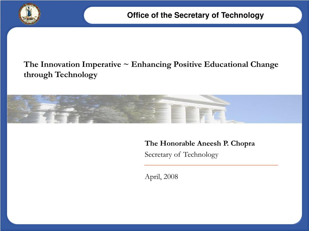 The Innovation Imperative ~ Enhancing Positive Educational Change through Technology