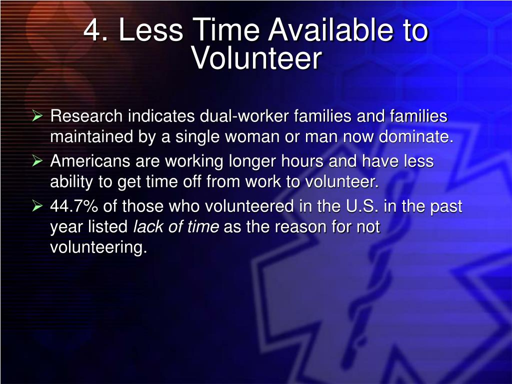 4. Less Time Available to Volunteer