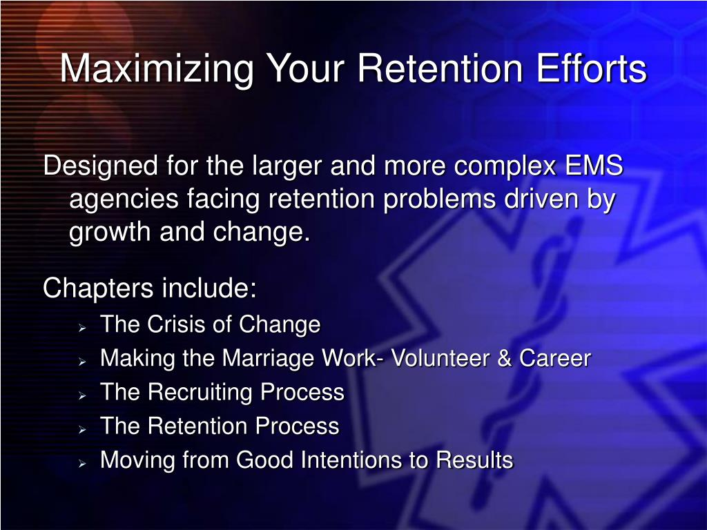 Maximizing Your Retention Efforts