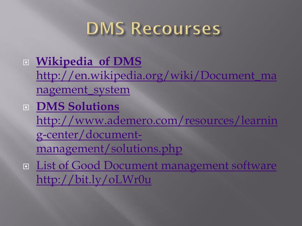 DMS Recourses