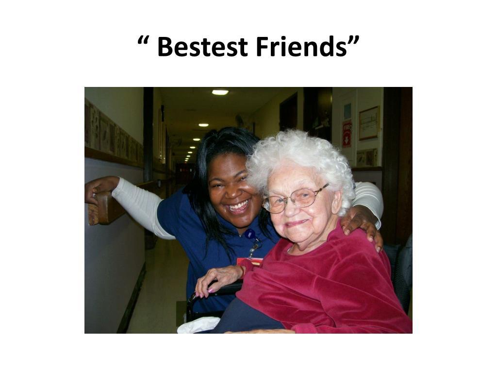 """"""" Bestest Friends"""""""