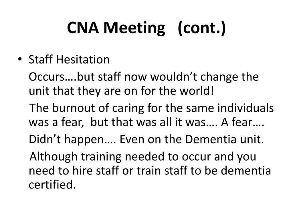 CNA Meeting   (cont.)