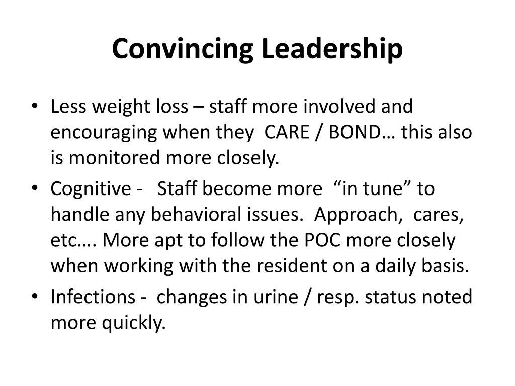 Convincing Leadership
