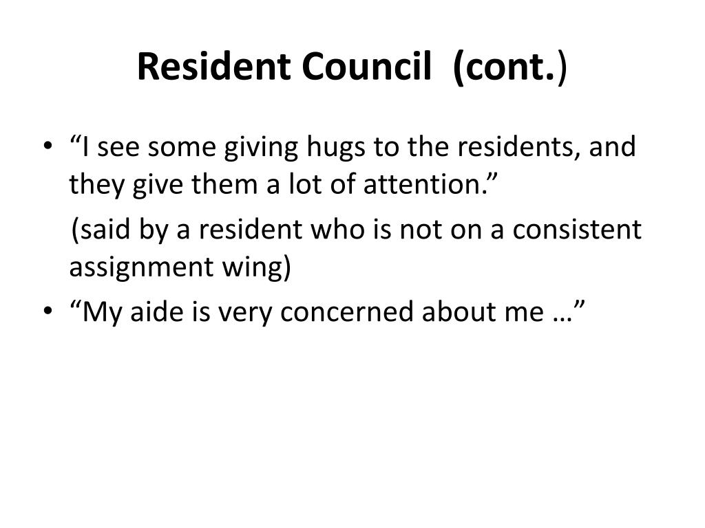 Resident Council  (cont.