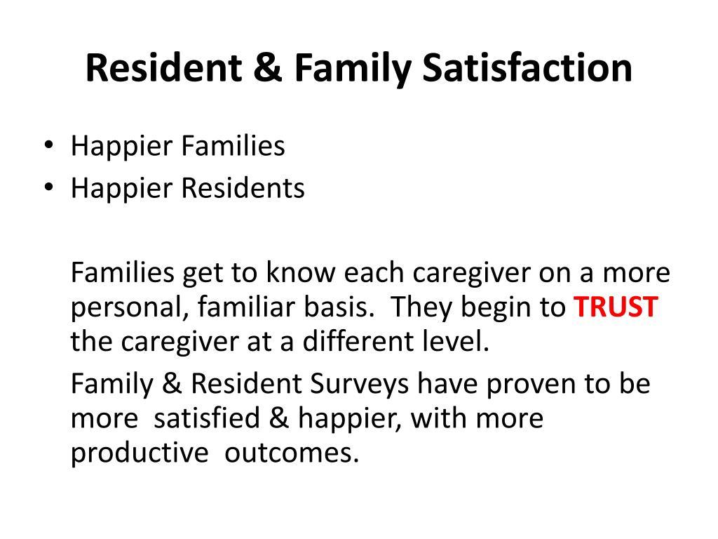 Resident & Family Satisfaction