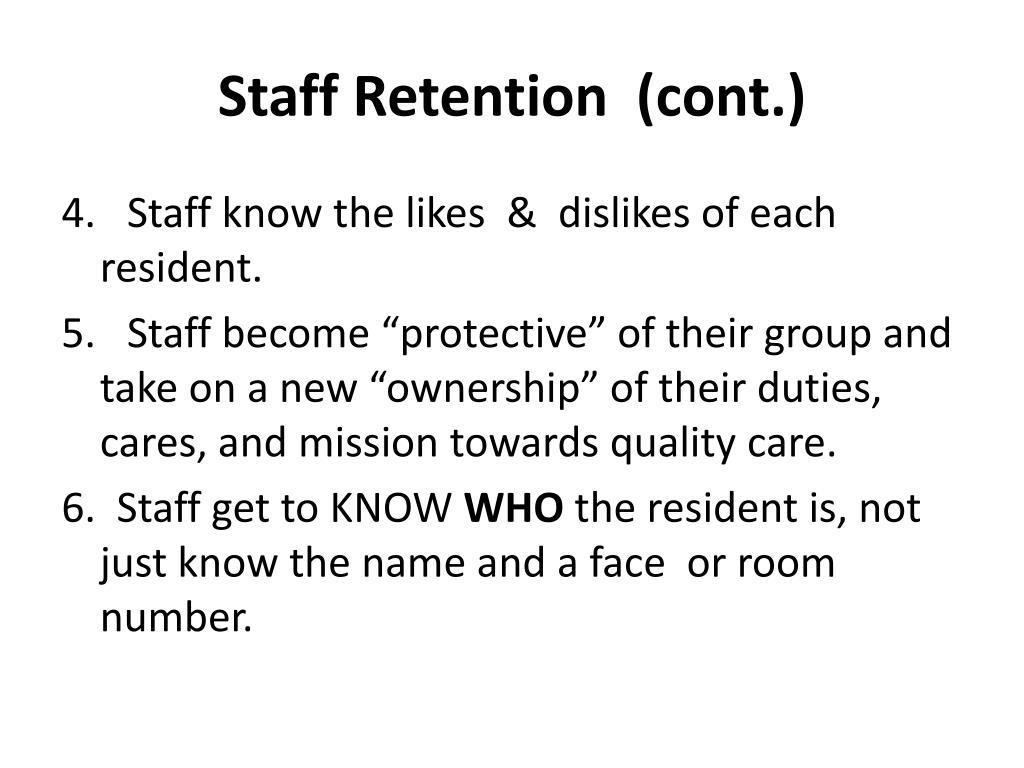 Staff Retention  (cont.)