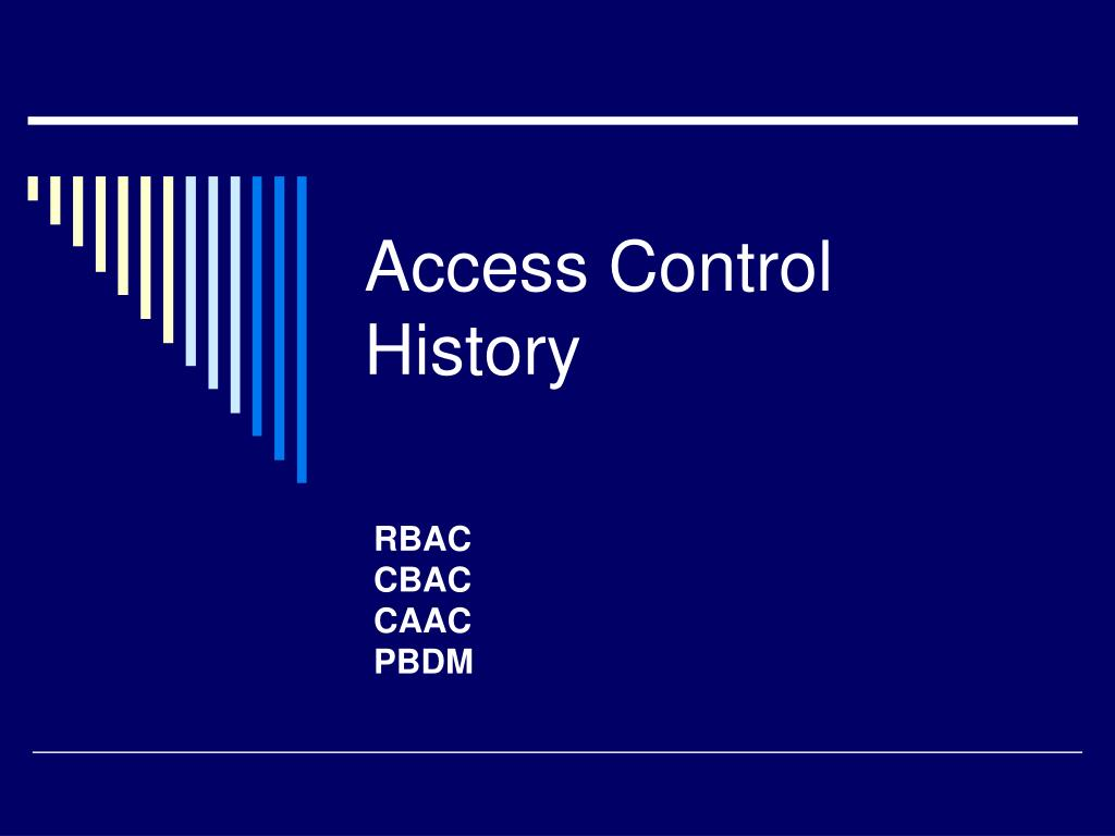 Access Control History