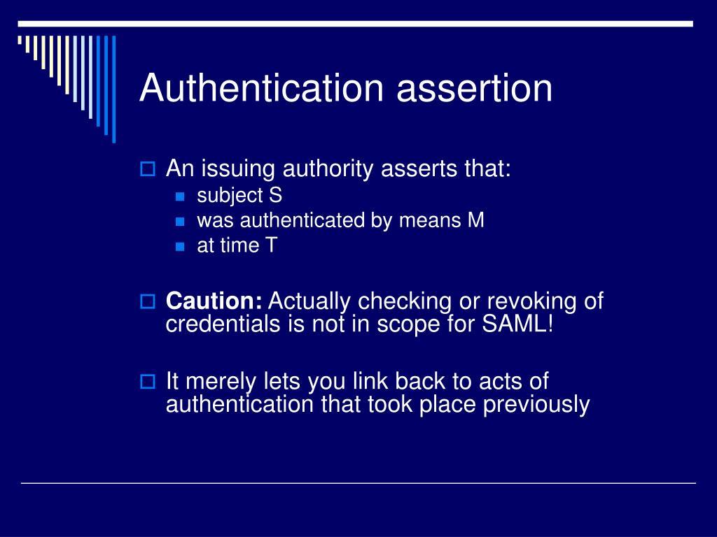 Authentication assertion