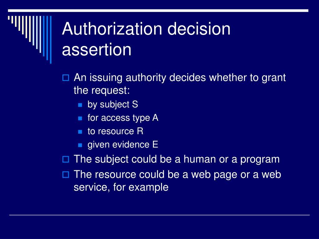 Authorization decision assertion