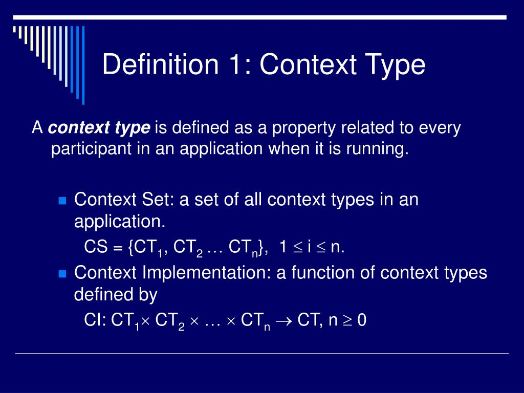 Definition 1: Context Type