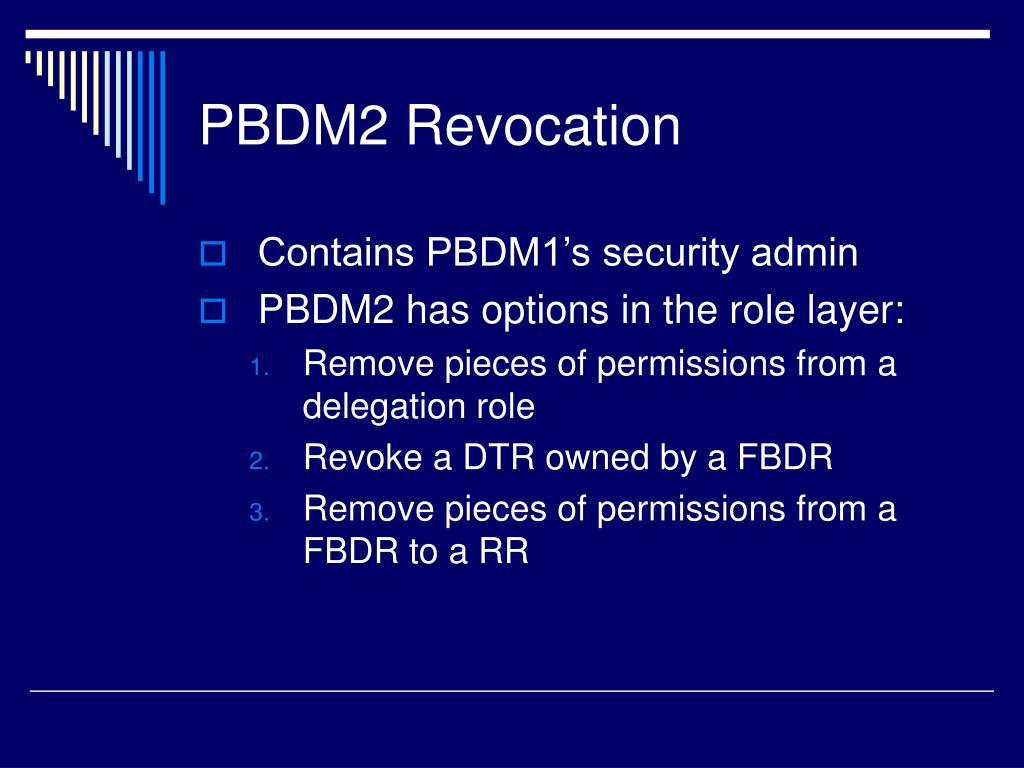 PBDM2 Revocation
