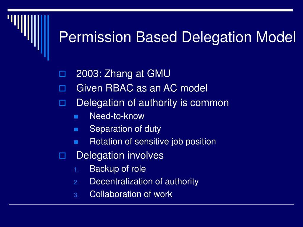 Permission Based Delegation Model