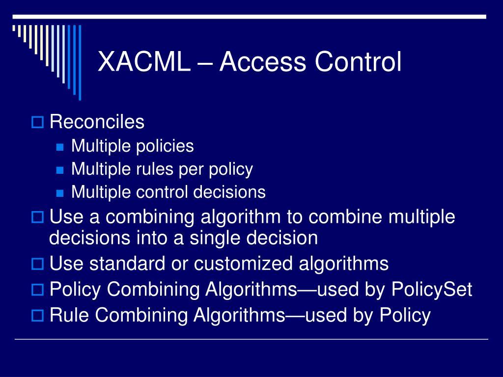 XACML – Access Control