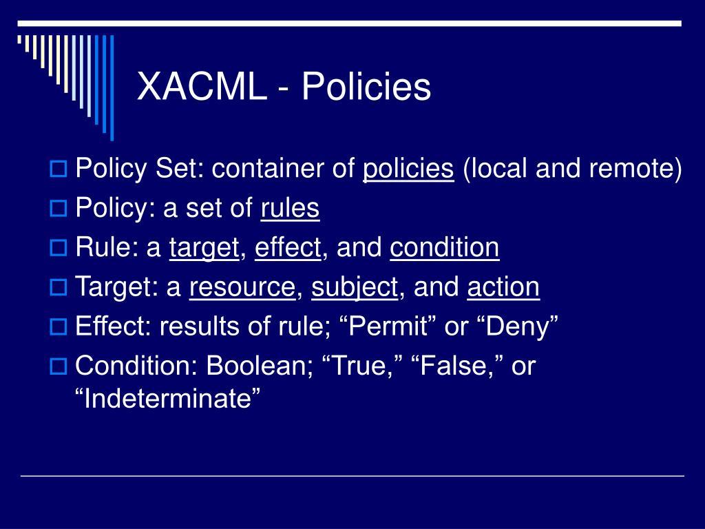 XACML - Policies