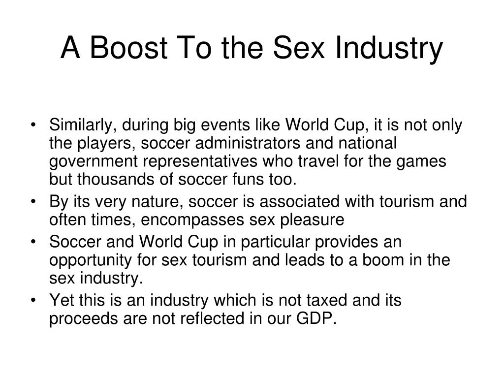 A Boost To the Sex Industry