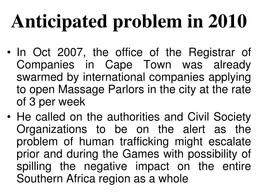 Anticipated problem in 2010