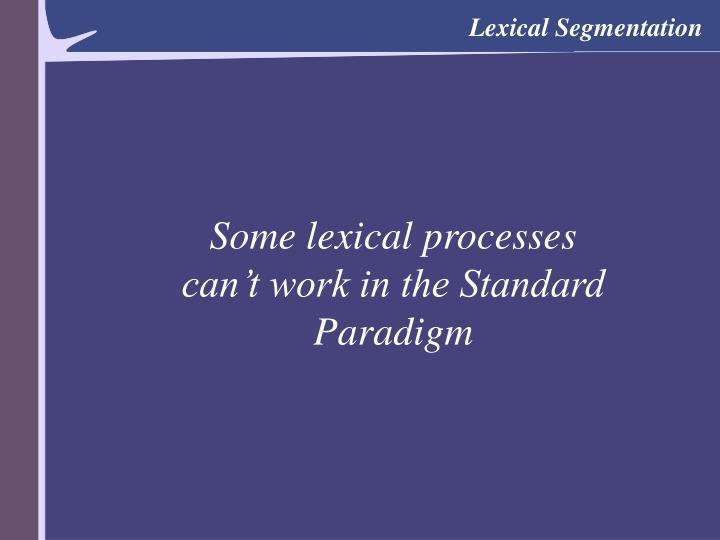 Lexical Segmentation