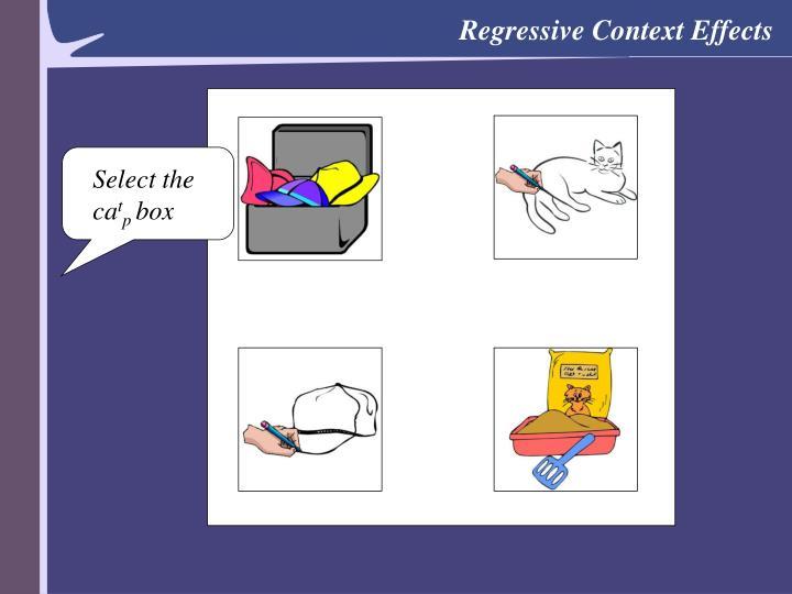 Regressive Context Effects