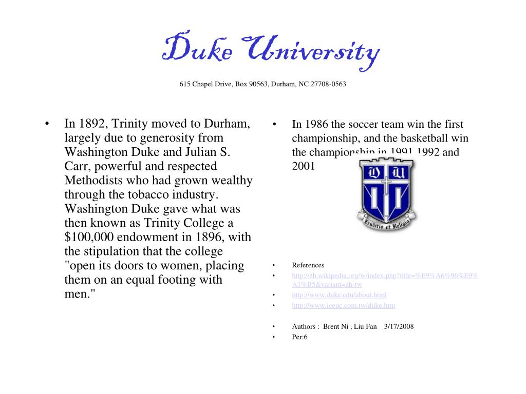 In 1892, Trinity moved to Durham, largely due to generosity from Washington Duke